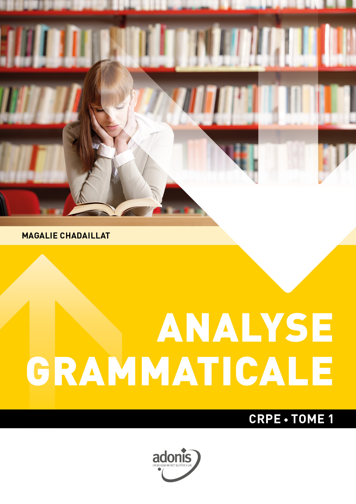 Analyse grammaticale Tome 1