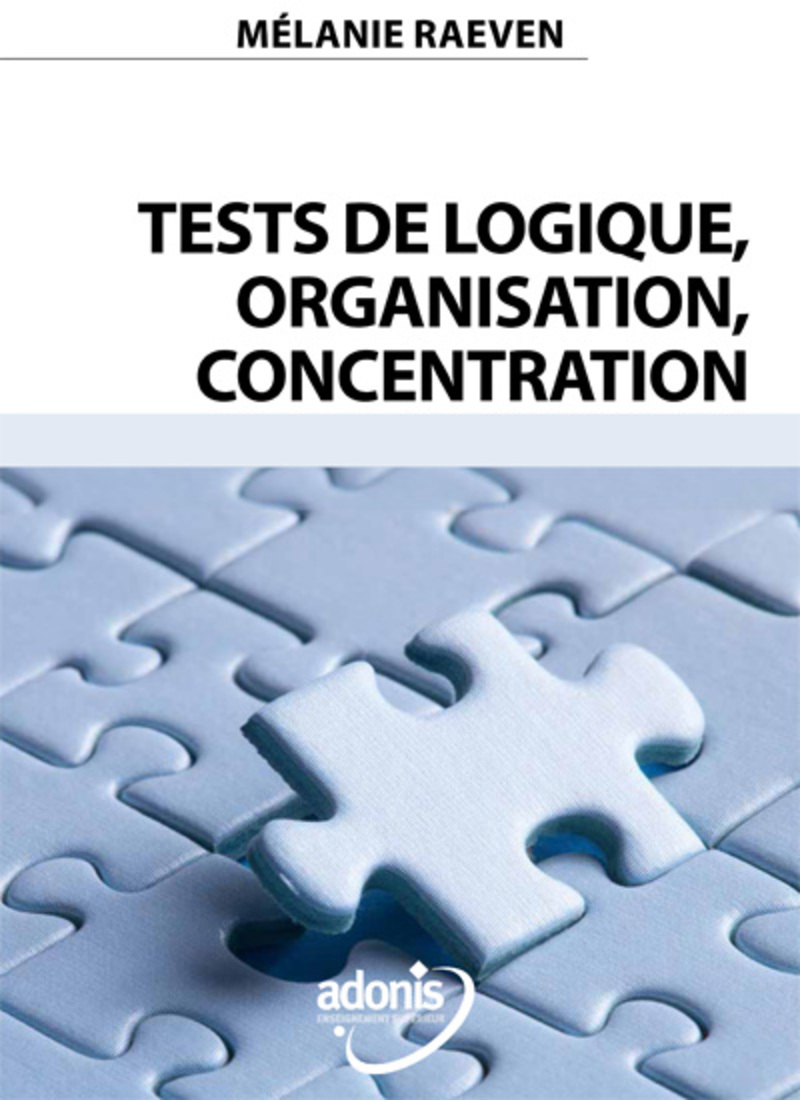 Tests de logique, organisation, concentration